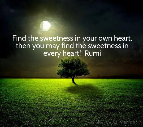 rumi_sweetness_of_heart